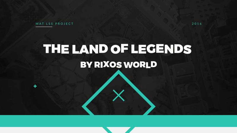 The Land of Legends Presentation